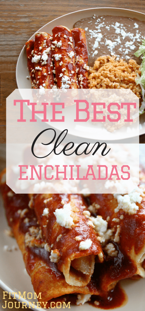 The Best Clean Enchiladas