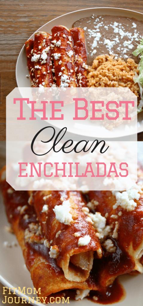 The Best Clean Enchiladas
