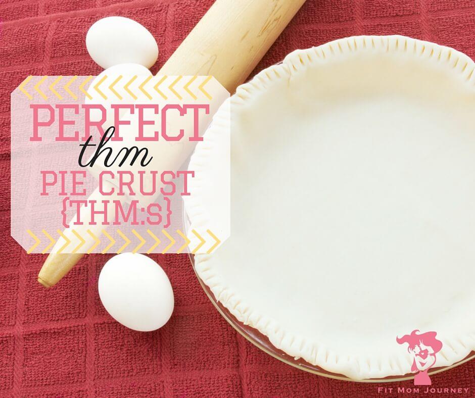 Perfect THM Pie Crust {THM:S}