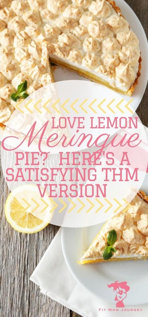 Love Lemon Meringue Pie? Here's a Health THM Version that won't disappoint!
