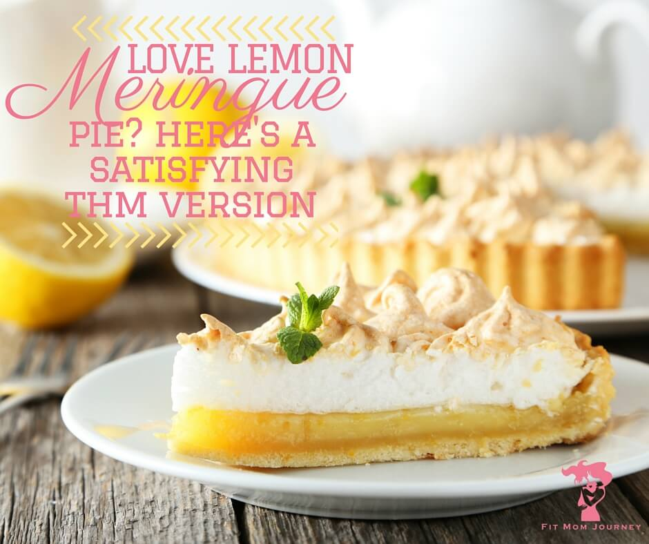 Love Lemon Meringue Pie? Here's a Health THM Version that won't disappoint!