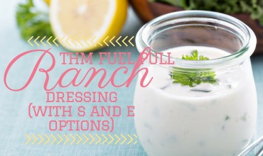 THM Fuel Pull Ranch Dressing (With S and E Options)