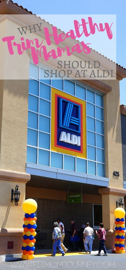 Aldi + Trim Healthy Mama: Why You Should Be Shopping There