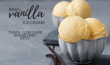 Basic Trim Healthy Mama Vanilla Ice Cream (THM:S)