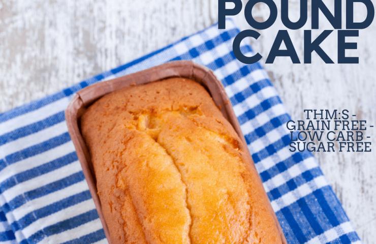 Trim Healthy Mama Pound Cake (THM:S)