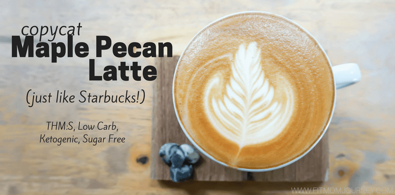 Copycat Maple Pecan Latte (THM:S, Ketogenic, Low Carb, Sugar Free)
