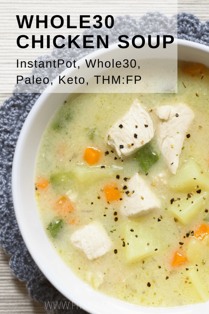 Whole30 Chicken Soup