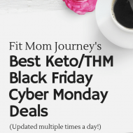 Fit Mom's Top Black Friday & Cyber Monday Deals