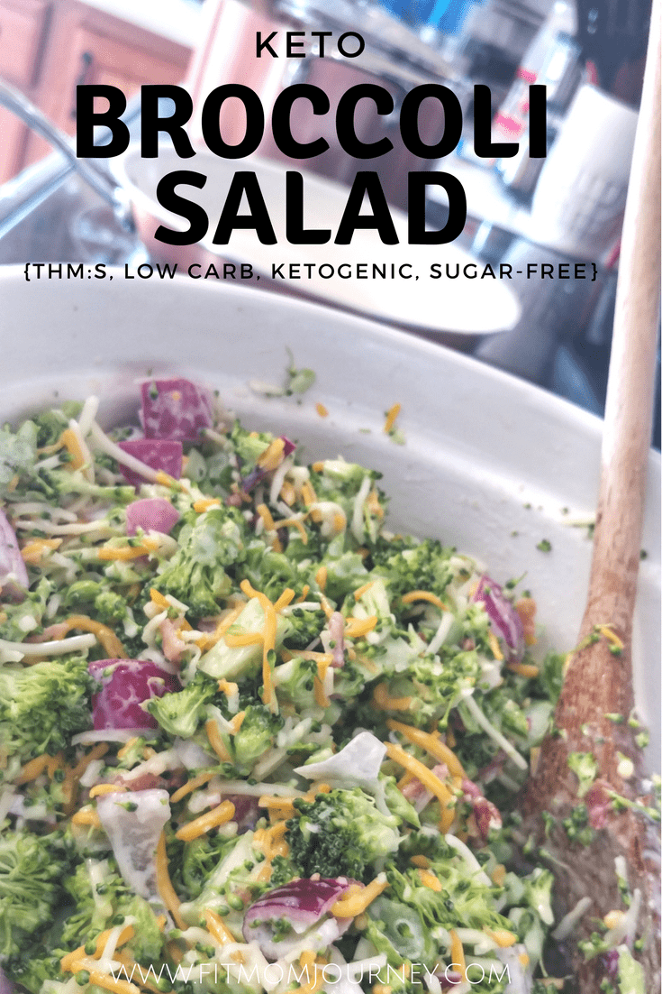 Keto Broccoli Salad (THM:S, Low Carb, Ketogenic) - Fit Mom Journey