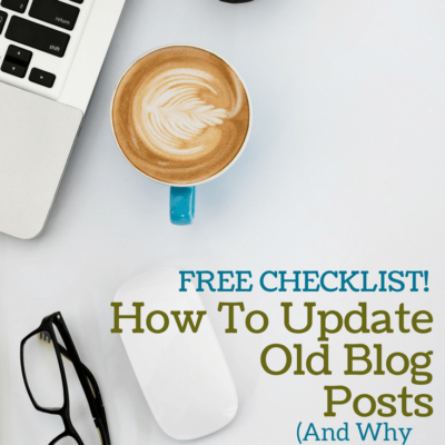 How To Update Old Blog Posts (And Why You Should!)