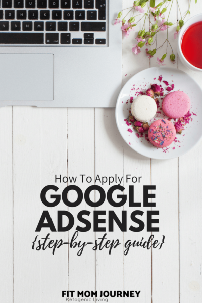 How To Apply for Adsense {Step-by-Step Guide}
