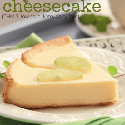 Low Carb Key Lime Pie Cheesecake {No-Bake, Keto, Sugar-Free, THM:S}