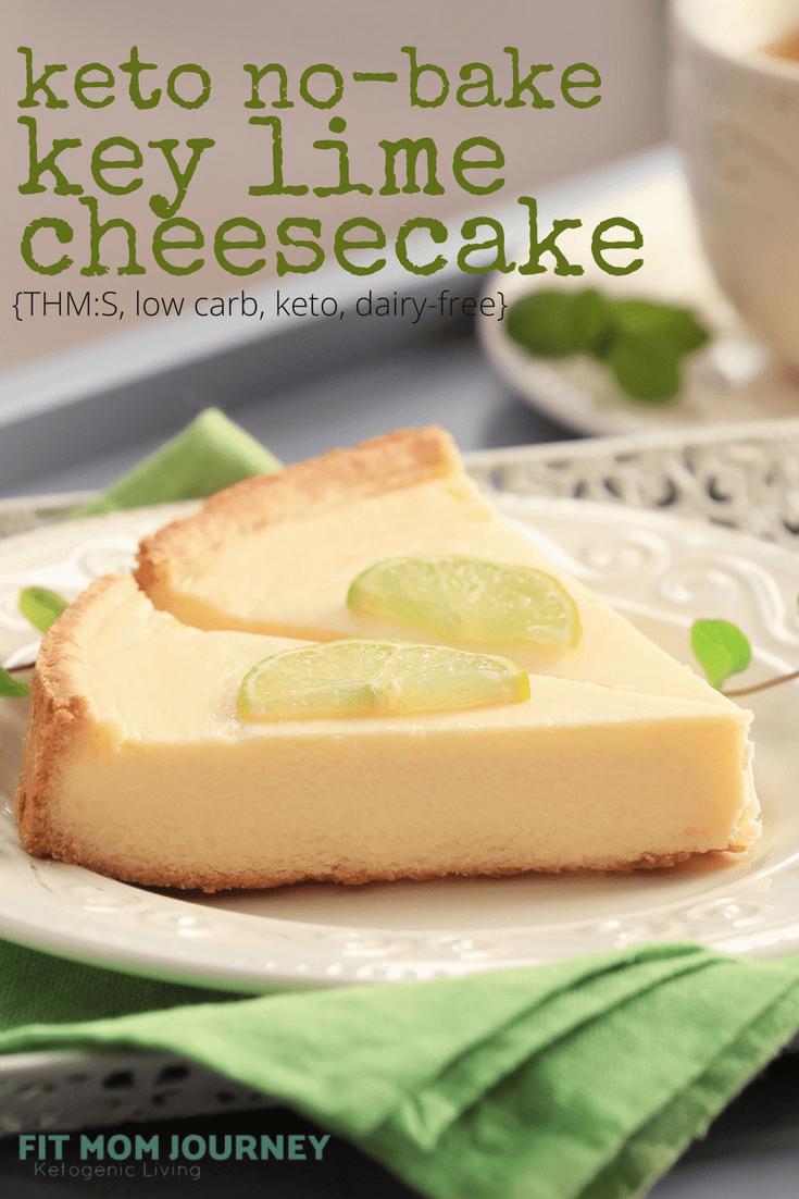 Low Carb Key Lime Pie Cheesecake {No-Bake, Keto, Sugar-Free, THM:S} - Fit Mom Journey