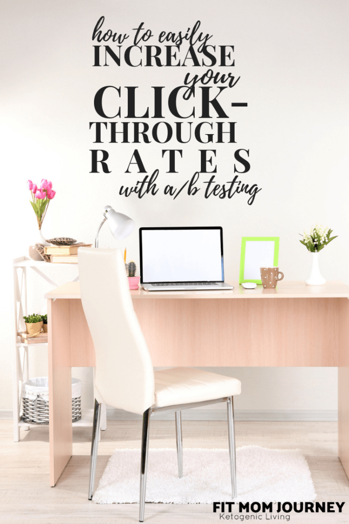 Wondering what you can do to increase your click through rates and pageviews? Here's exactly how to easily increase your click-through rates with A/B Testing.
