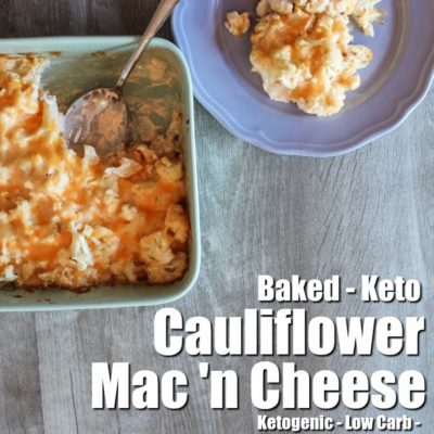 Baked Cauliflower Mac & Cheese Casserole