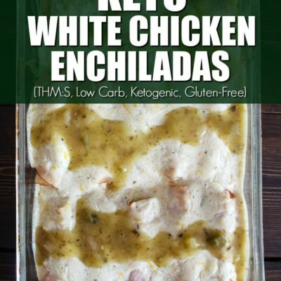 Keto Chicken Enchiladas – White Version