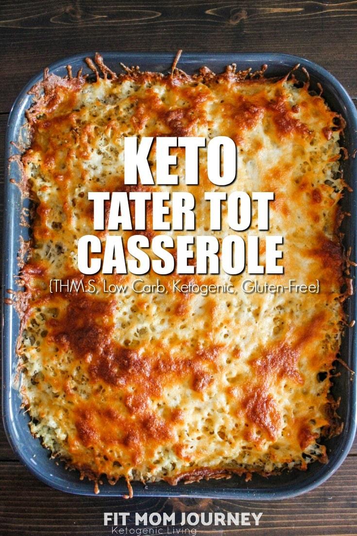 Keto Tater Tot Casserole - Fit Mom Journey