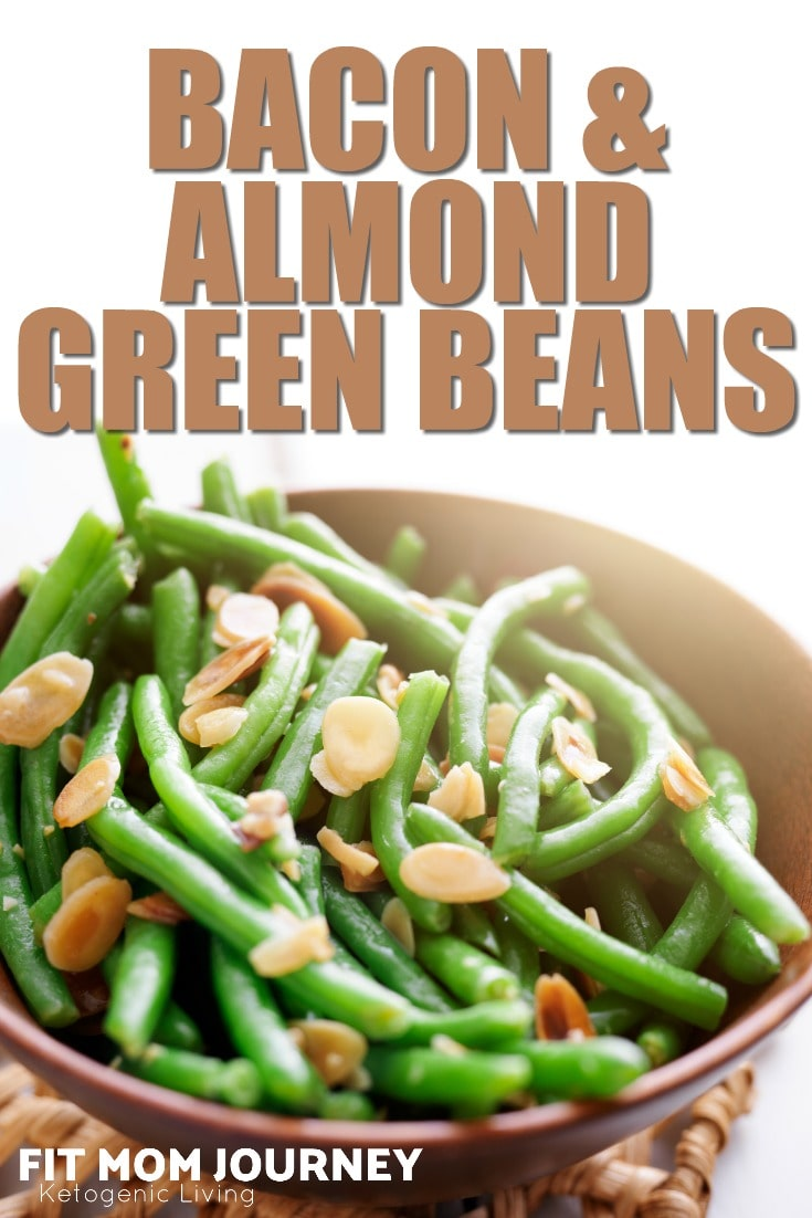 Bacon Almond Green Beans - Fit Mom Journey