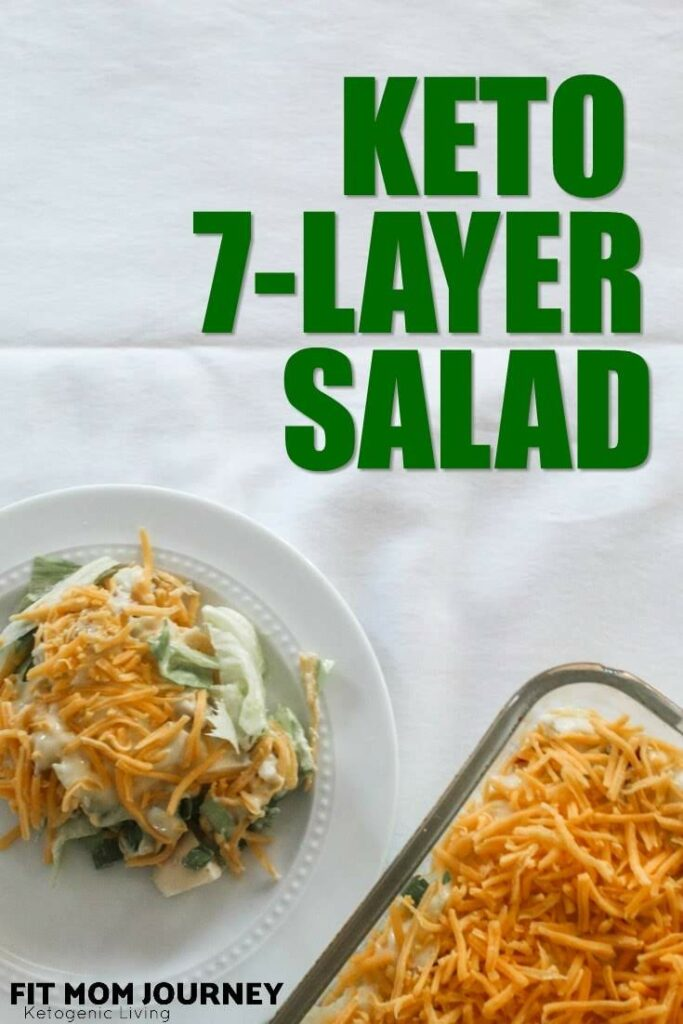 A Keto 7 Layer Salad you can assemble in minutes and leave in the refrigerator overnight before serving! Perfect for crowds, family get togethers, and holidays!
