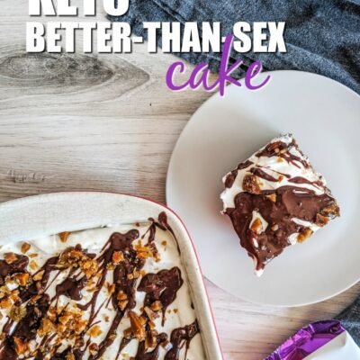 Keto Better Than Sex Cake