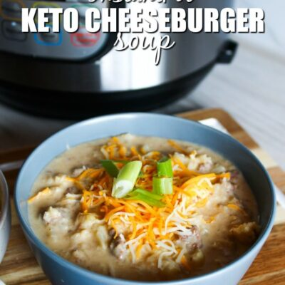 Keto Cheeseburger Soup – InstantPot