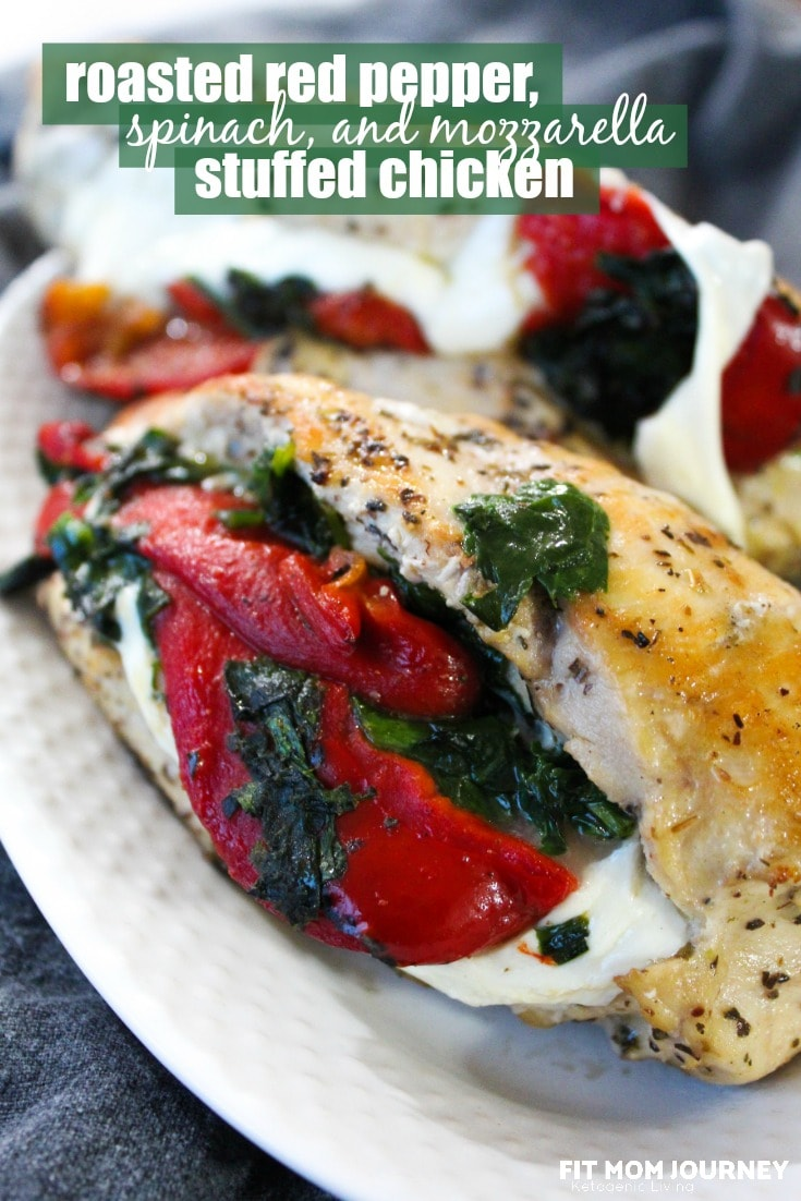 Roasted Red Pepper, Spinach, and Mozzarella Stuffed Chicken Breast