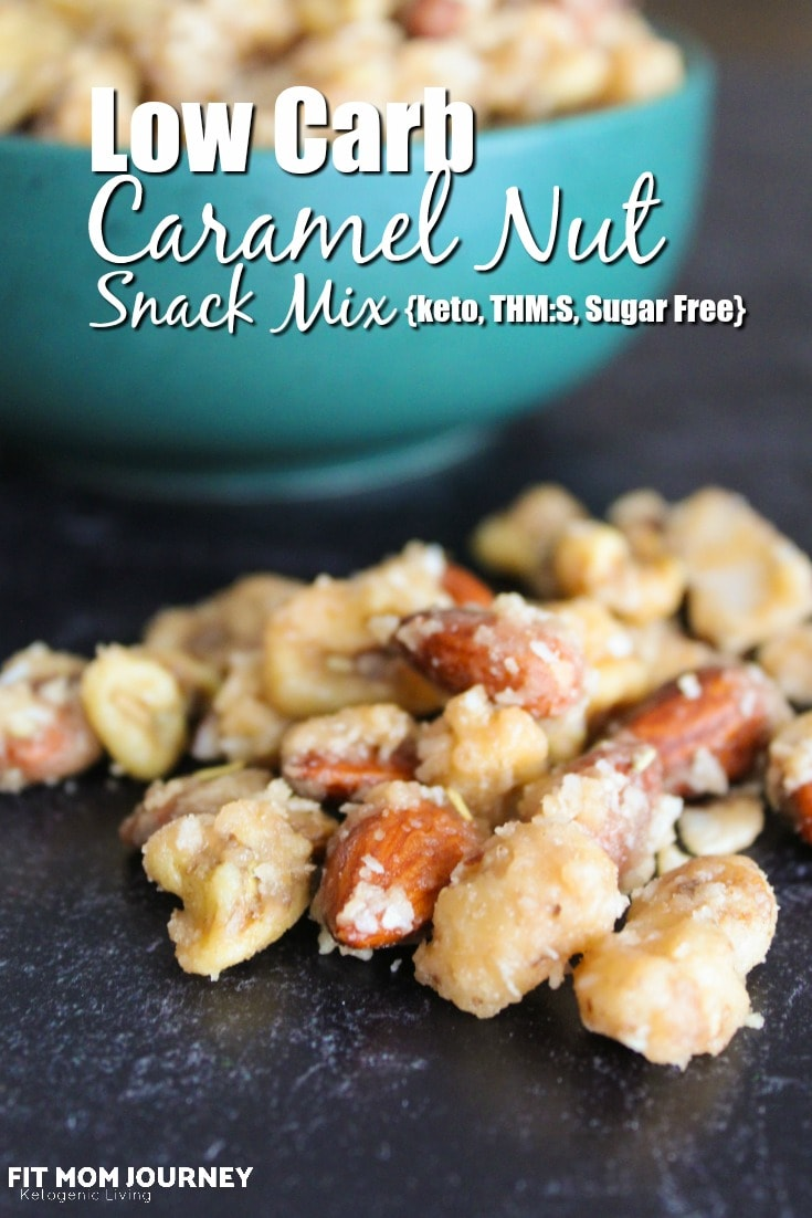 Low Carb Caramel Nut Snack Mix
