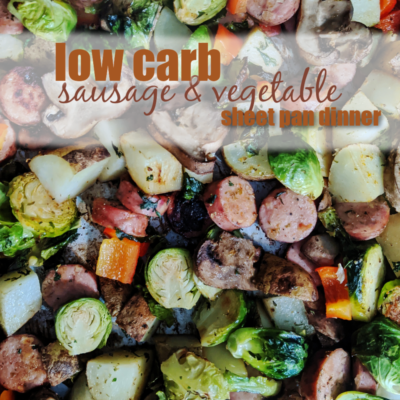 Low Carb Sausage and Vegetable Sheetpan Dinner