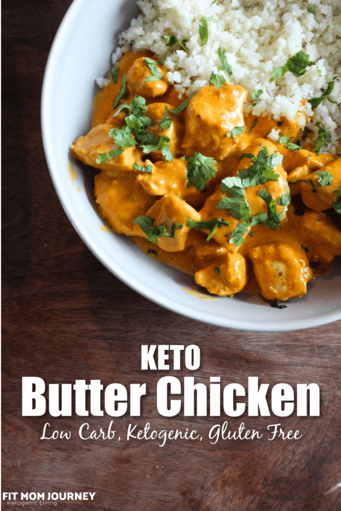 30-Minute Keto Butter Chicken is bursting with flavor!  Cooks in 2 pans and goes well with cauliflower rice or other veggies.